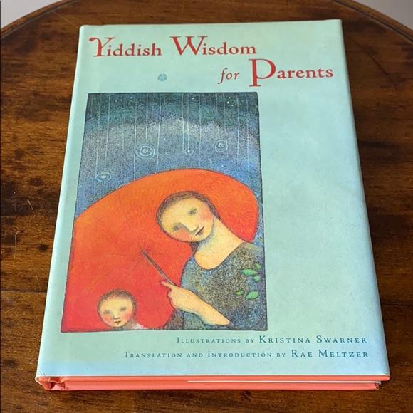 Yiddish Wisdom for Parents in English and Yiddish